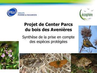 Projet de Center Parcs  du bois des Avenières