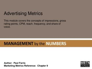 Author:  Paul Farris Marketing Metrics Reference:  Chapter 9