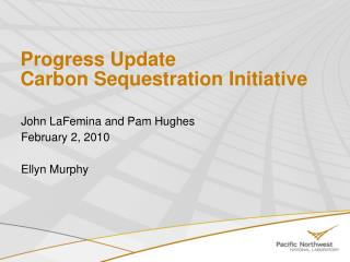 Progress Update Carbon Sequestration Initiative