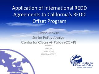Application of International REDD Agreements to California's REDD Offset Program