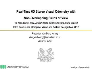 Presenter: Van-Dung Hoang dungvanhoang@islab.ulsan.ac.kr June 15,  2013