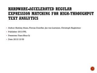 Hardware-accelerated  regular expression matching for high-throughput text analytics