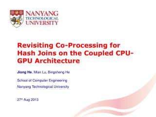 Revisiting Co-Processing for Hash Joins on the Coupled CPU-GPU Architecture