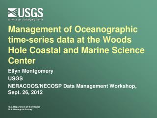 Management of Oceanographic time-series data at the Woods Hole Coastal and Marine Science Center