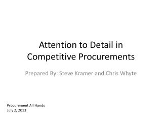 Attention to Detail in Competitive Procurements