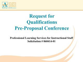 Request for  Qualifications Pre-Proposal Conference