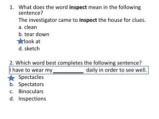 What does the word  inspect  mean in the following sentence?