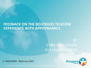 Feedback on the Bouygues Telecom experience with AppDynamics
