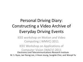 Personal Driving Diary: Constructing a Video Archive of Everyday Driving Events