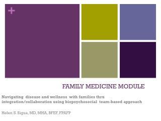 FAMILY  MEDICINE MODULE