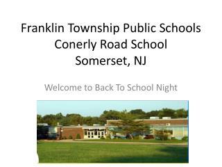 Franklin Township Public Schools Conerly  Road School Somerset, NJ