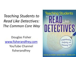 Teaching Students to Read Like Detectives:  The Common Core Way