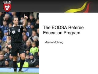 The EODSA Referee Education Program