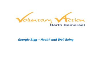 Georgie Bigg – Health and Well Being