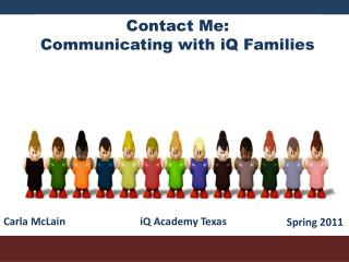 Contact Me: Communicating with iQ Families