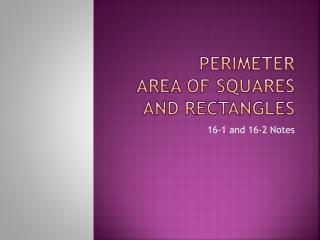 Perimeter Area of Squares and Rectangles