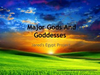 Major Gods And Goddesses