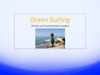 Green Surfing