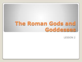 The Roman Gods and Goddesses