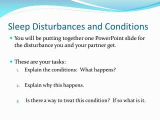 Sleep Disturbances and Conditions