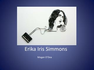 Erika Iris Simmons