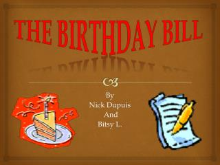 The Birthday Bill