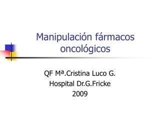 Manipulaci n f rmacos oncol gicos