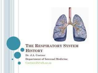 The Respiratory System History