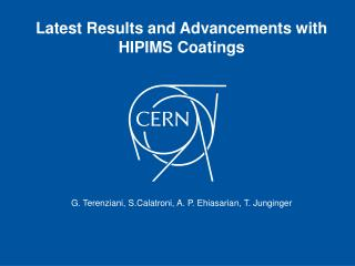 Latest Results and Advancements with HIPIMS Coatings