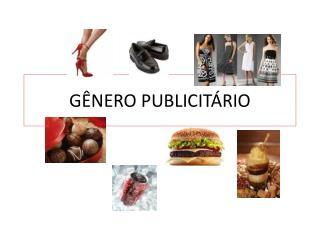 GÊNERO PUBLICITÁRIO