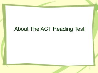 About The ACT Reading Test