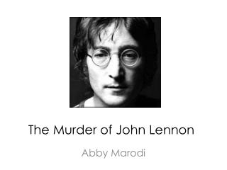 The Murder of John Lennon