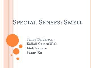 Special Senses: Smell