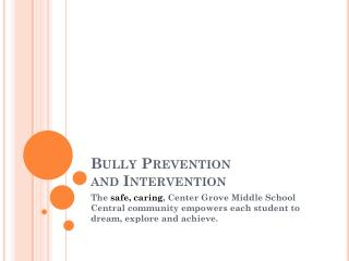 Bully Prevention and Intervention