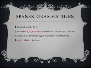 Spansk grammatiken