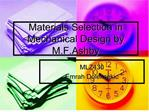 Materials Selection in Mechanical Design by M.F.Ashby