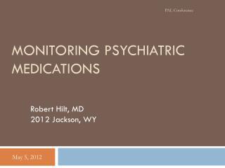 Monitoring Psychiatric Medications