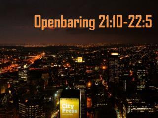 Openbaring 21:10-22:5