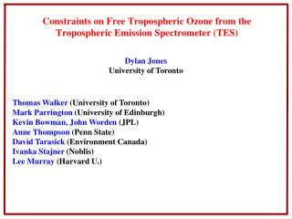 Constraints  on  Free Tropospheric  Ozone from  the  Tropospheric Emission Spectrometer (TES)