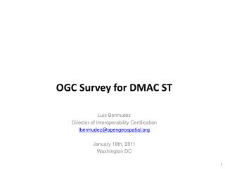 OGC Survey for DMAC ST