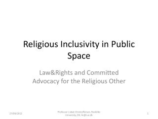 Religious Inclusivity in Public Space