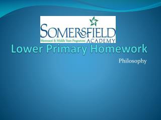 Lower Primary Homework
