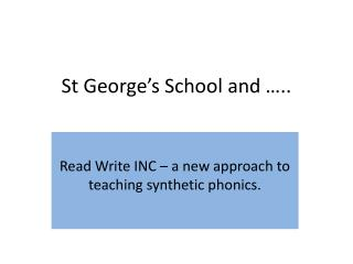 St George's School and …..