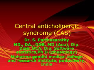 Central  anticholinergic  syndrome (CAS)