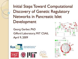 Georg Gerber, PhD Gifford Laboratory, MIT CSAIL April 9, 2009
