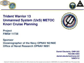 Trident Warrior 13  Unmanned  System  ( UxS )  METOC Knorr  Cruise Planning Project FIMS# 11738