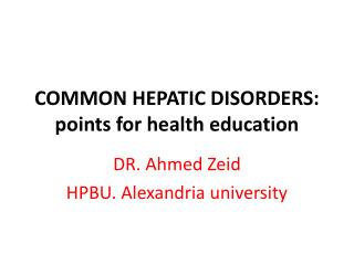 COMMON HEPATIC DISORDERS: points for health education