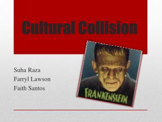 Cultural Collision