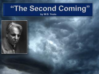 """The Second Coming"" by W.B. Yeats"