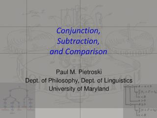 Conjunction,  Subtraction,  and Comparison